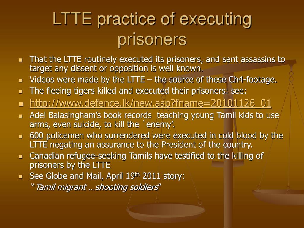 LTTE practice of executing  prisoners