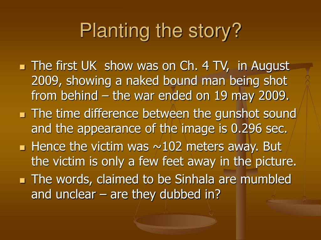 Planting the story?