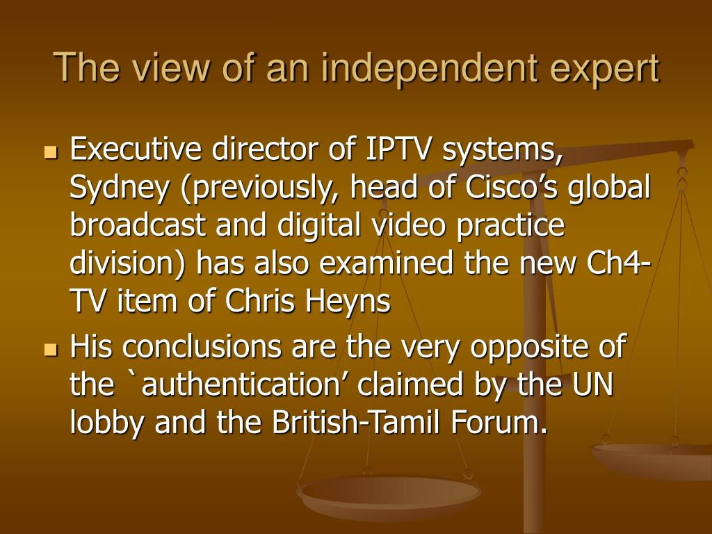 The view of an independent expert