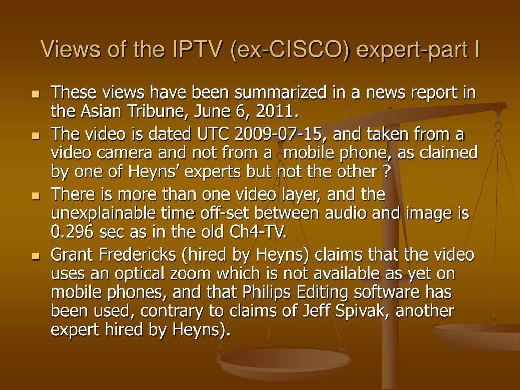 Views of the IPTV (ex-CISCO) expert-part I