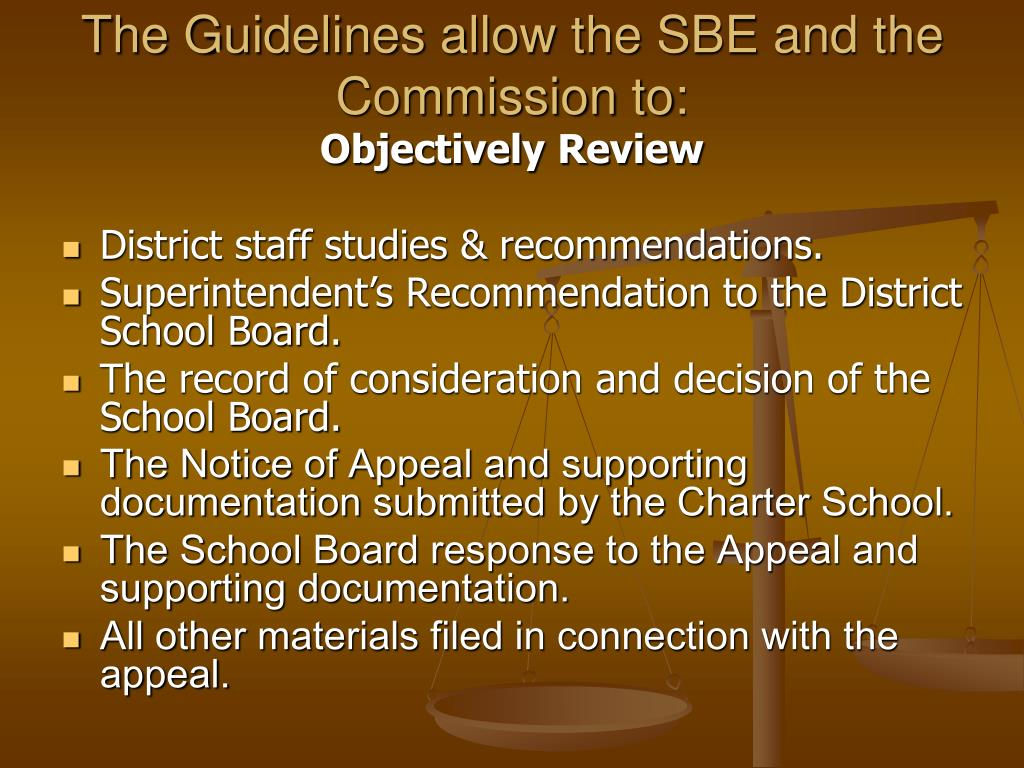 The Guidelines allow the SBE and the Commission to: