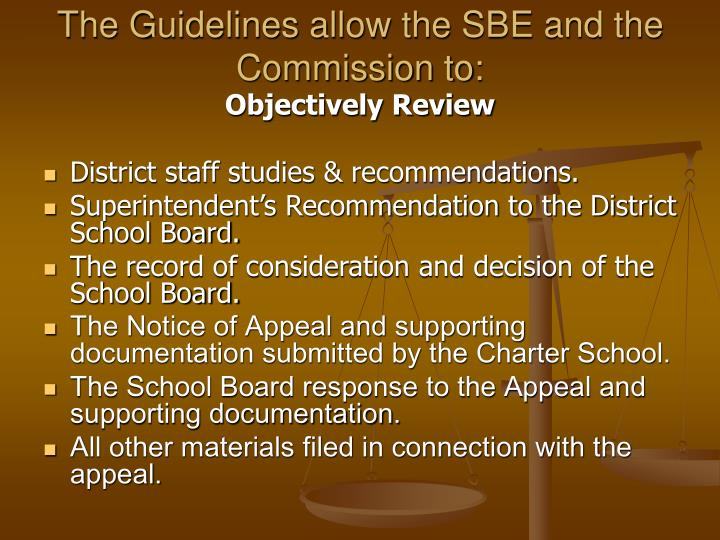 The guidelines allow the sbe and the commission to