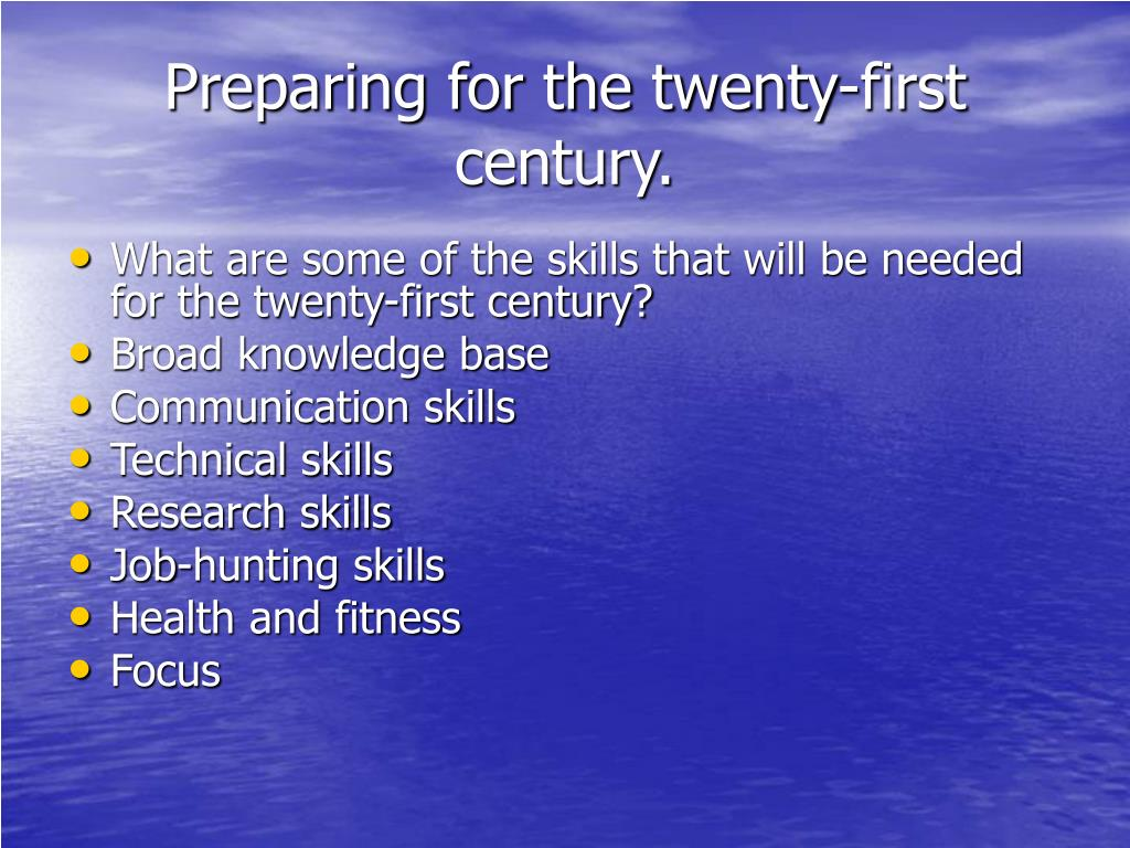Preparing for the twenty-first century.
