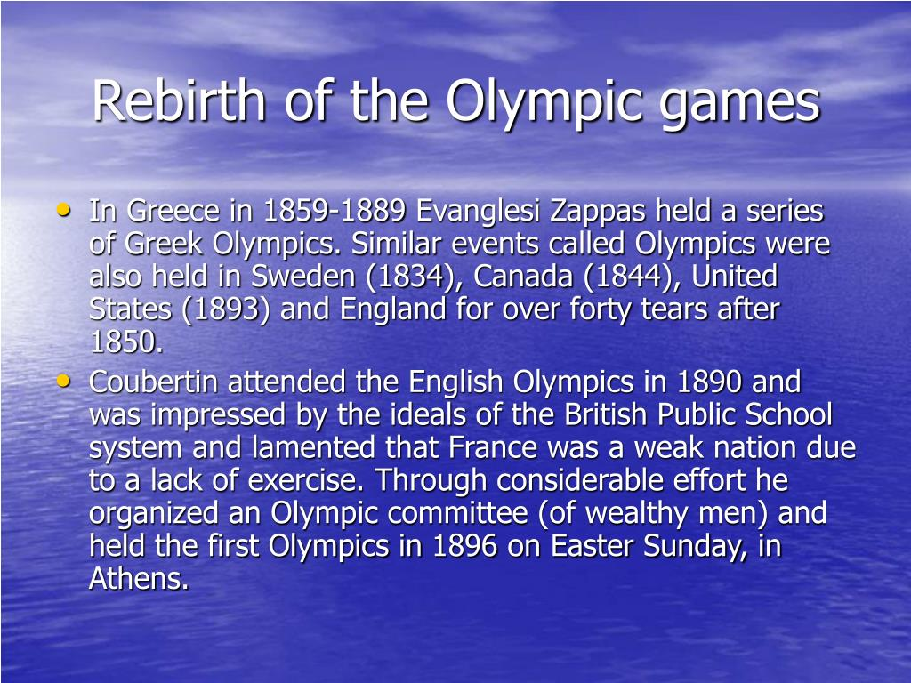 Rebirth of the Olympic games