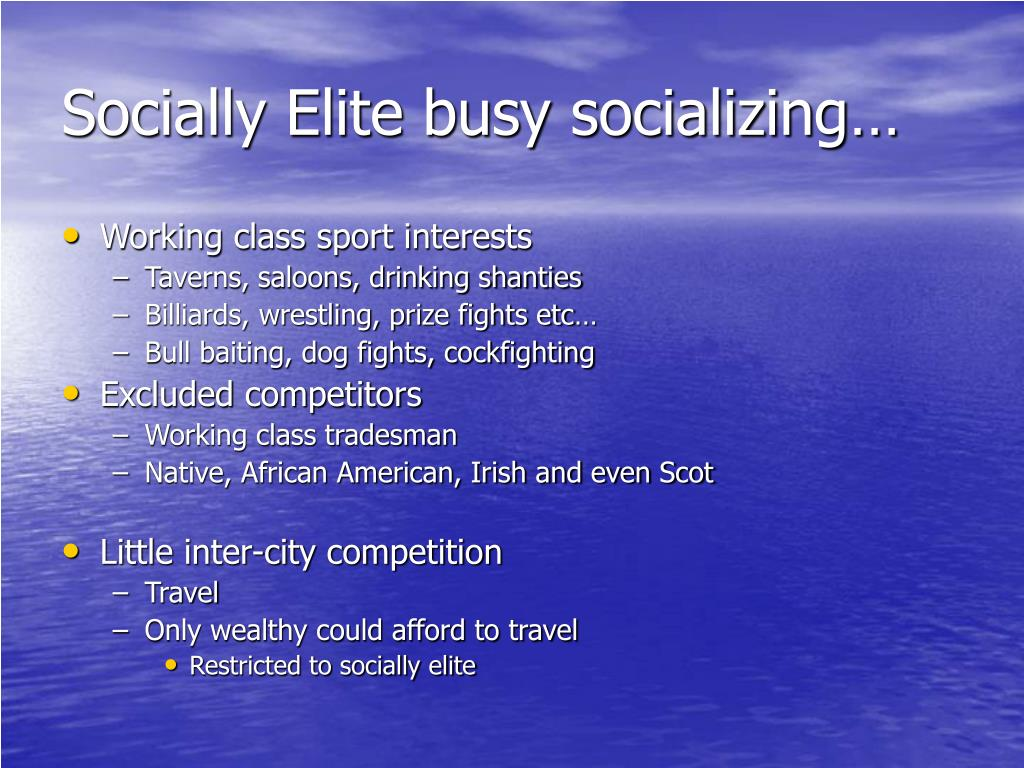 Socially Elite busy socializing…