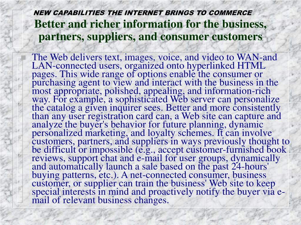 NEW CAPABILITIES THE INTERNET BRINGS TO COMMERCE