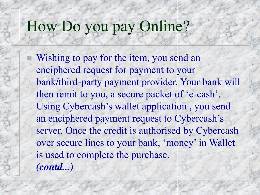 How Do you pay Online?