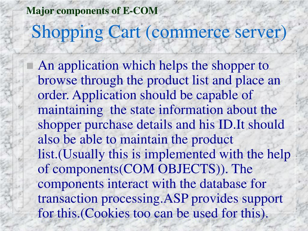 Major components of E-COM