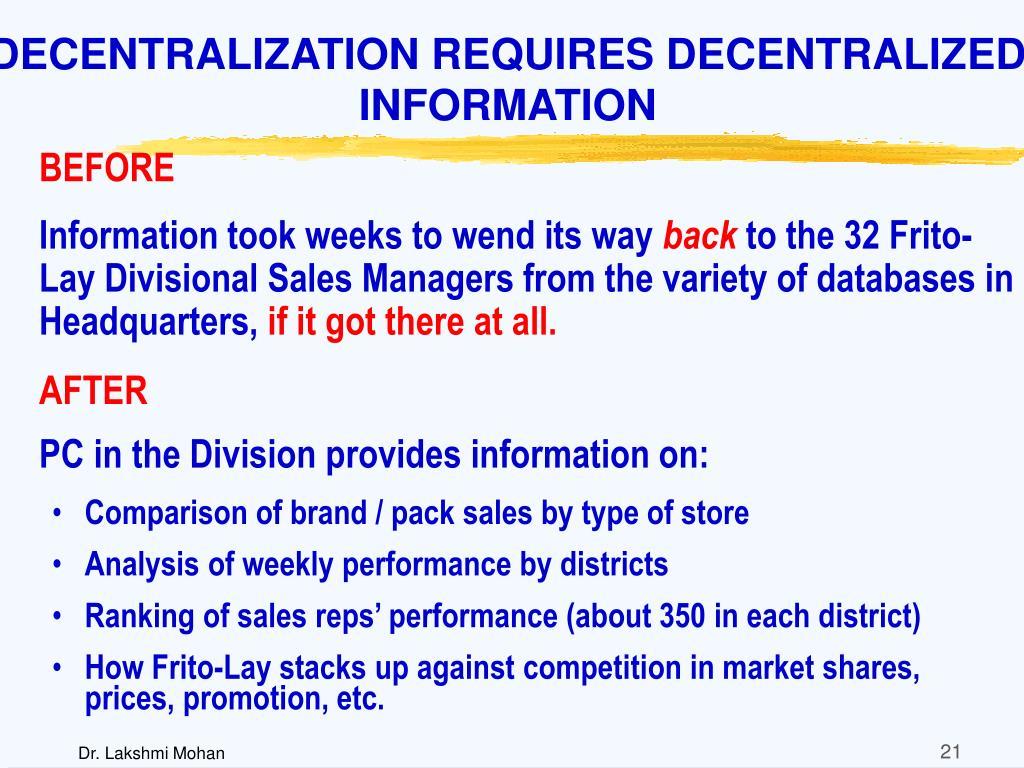 DECENTRALIZATION REQUIRES DECENTRALIZED INFORMATION