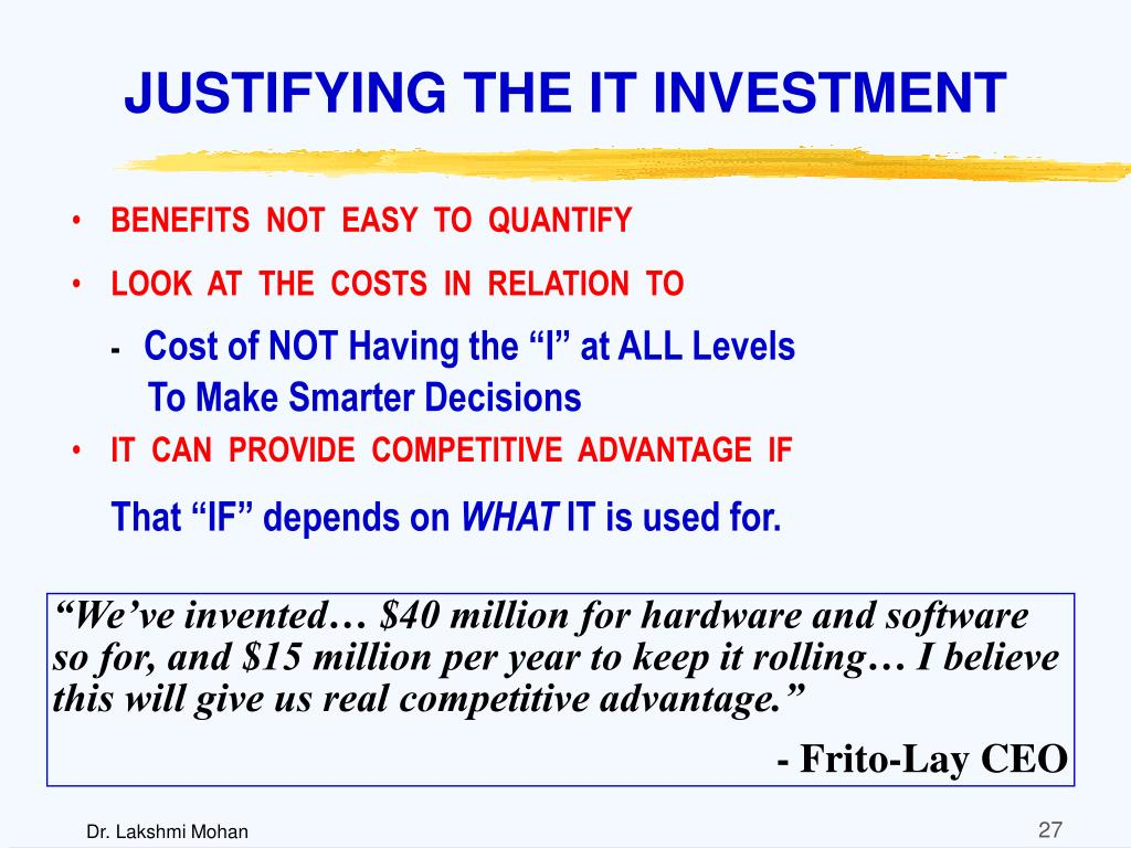 JUSTIFYING THE IT INVESTMENT