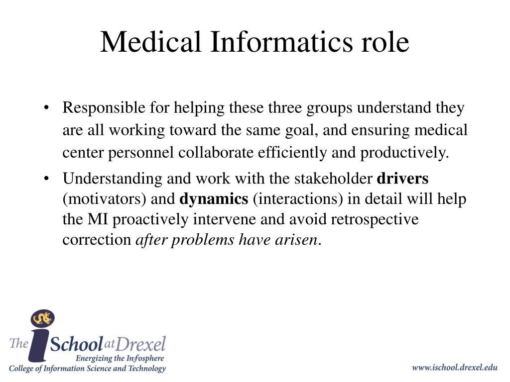 Medical Informatics role