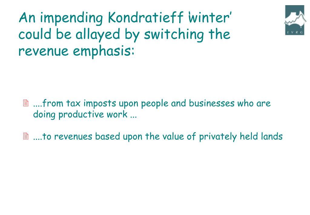 An impending Kondratieff 'winter'