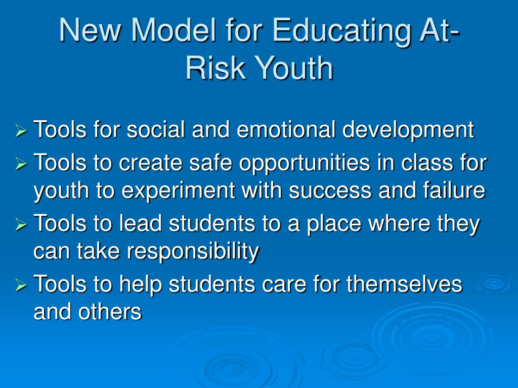 New Model for Educating At-Risk Youth