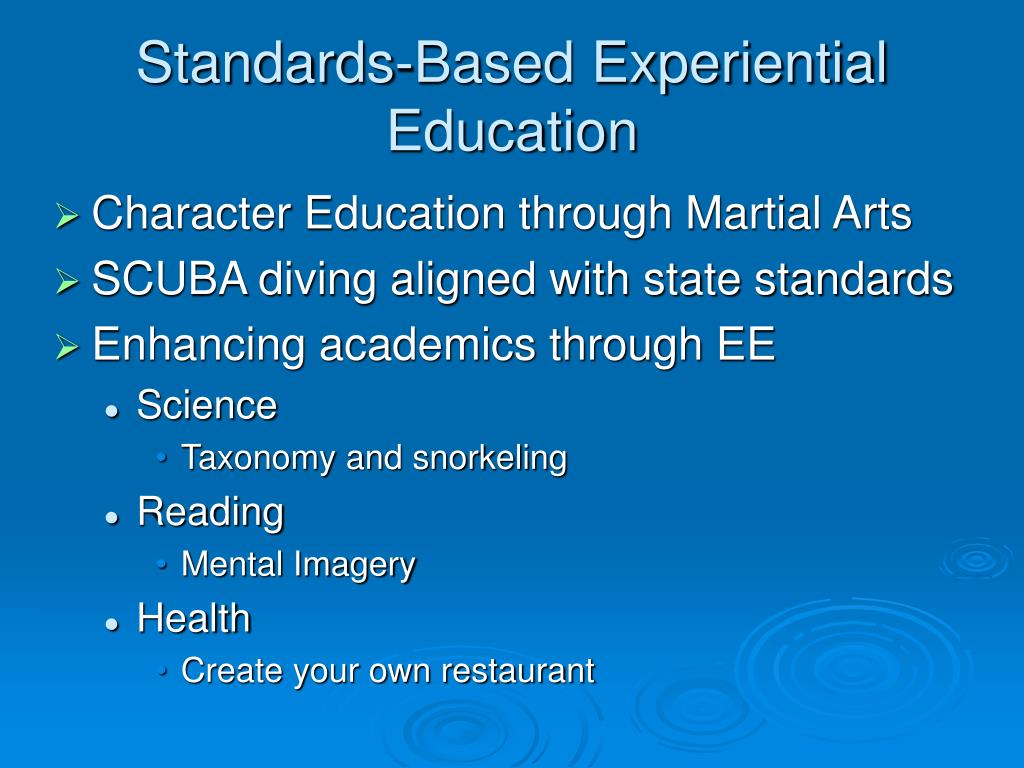Standards-Based Experiential Education