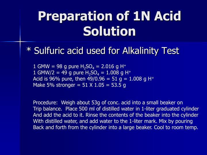 Preparation of 1N Acid Solution