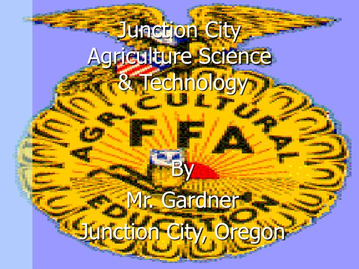 Junction city agriculture science technology