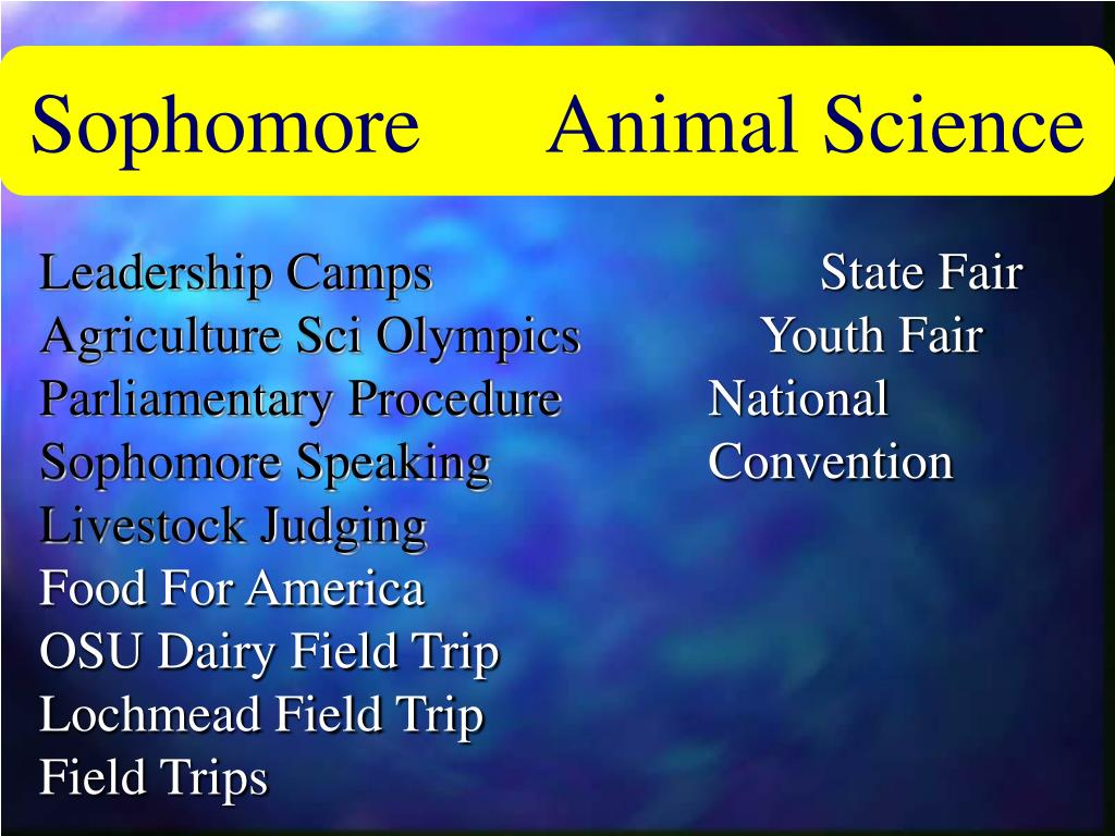 Sophomore      Animal Science