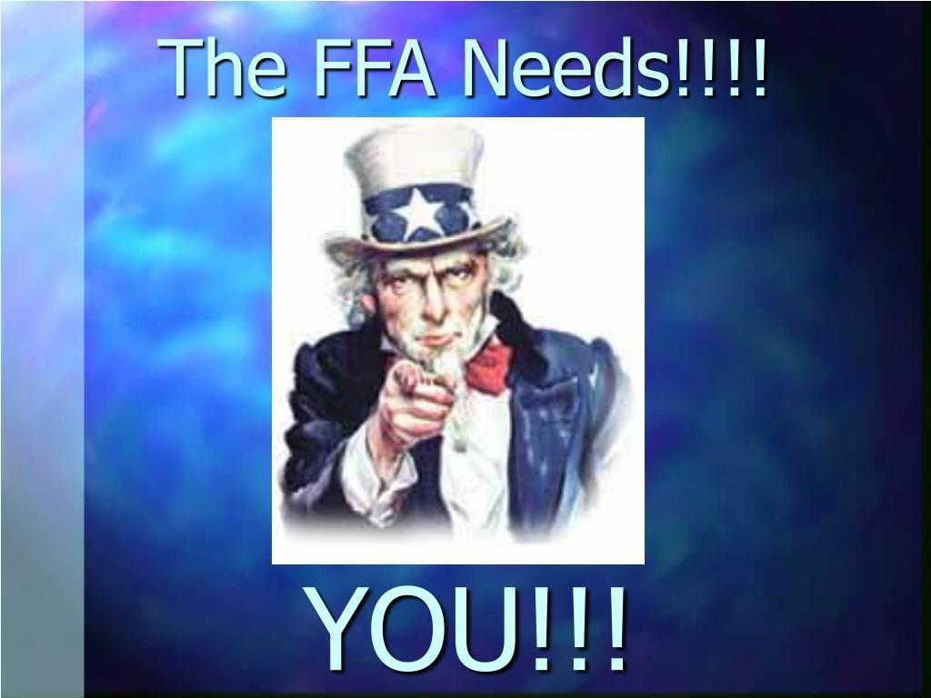 The FFA Needs!!!!