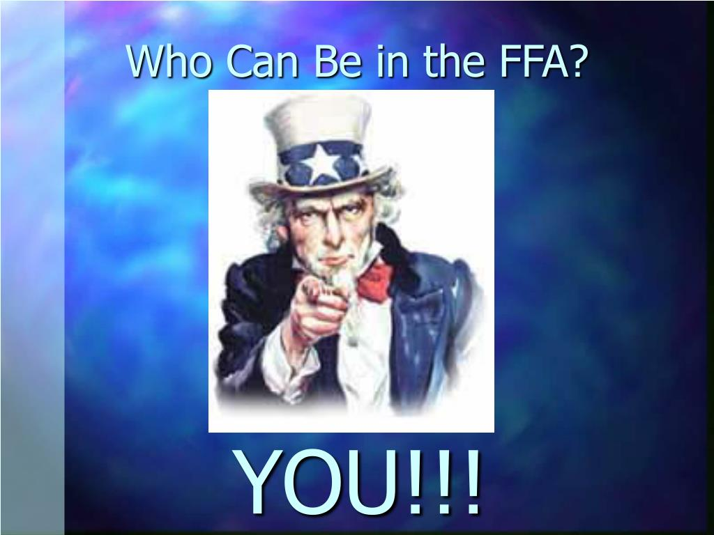 Who Can Be in the FFA?