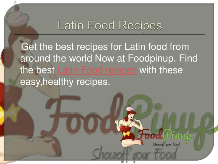 Latin Food Recipes
