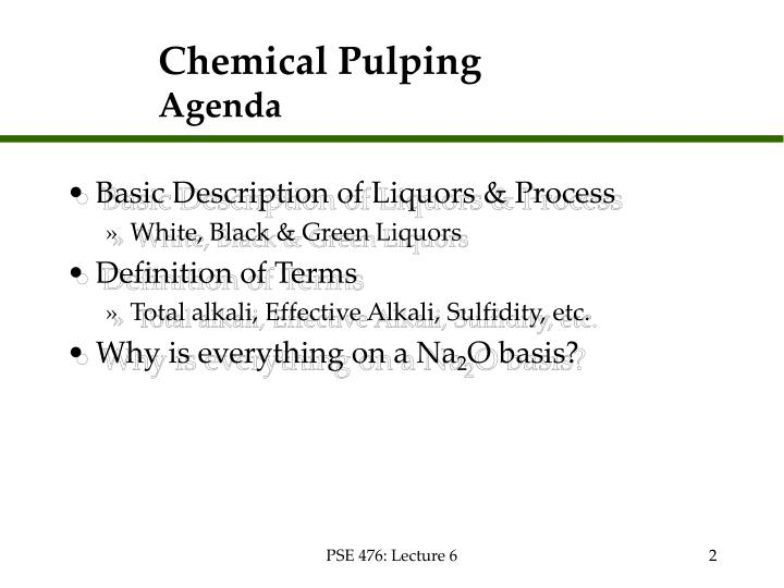 Chemical pulping agenda