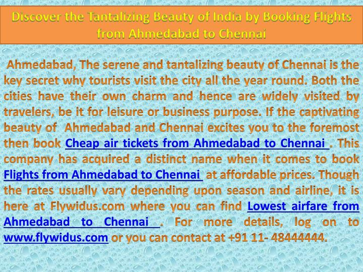 Discover the Tantalizing Beauty of India by Booking Flights from Ahmedabad to Chennai