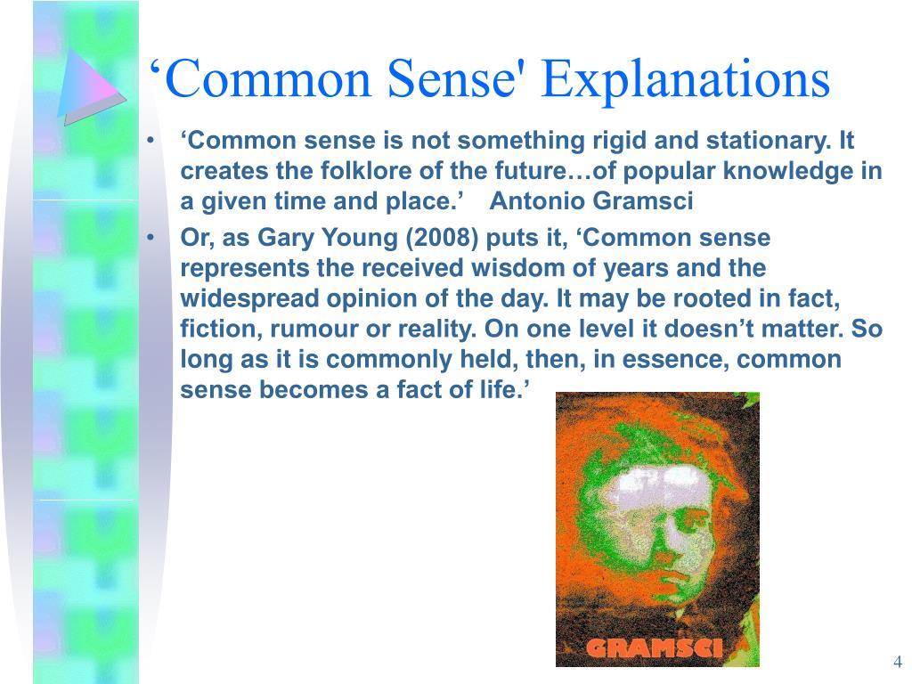 'Common Sense' Explanations