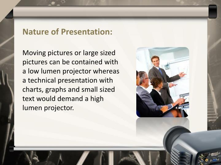 Nature of Presentation: