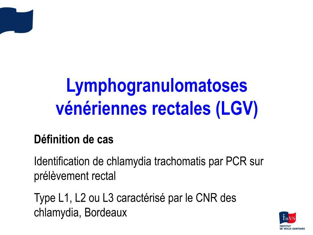 Lymphogranulomatoses vénériennes rectales (LGV)