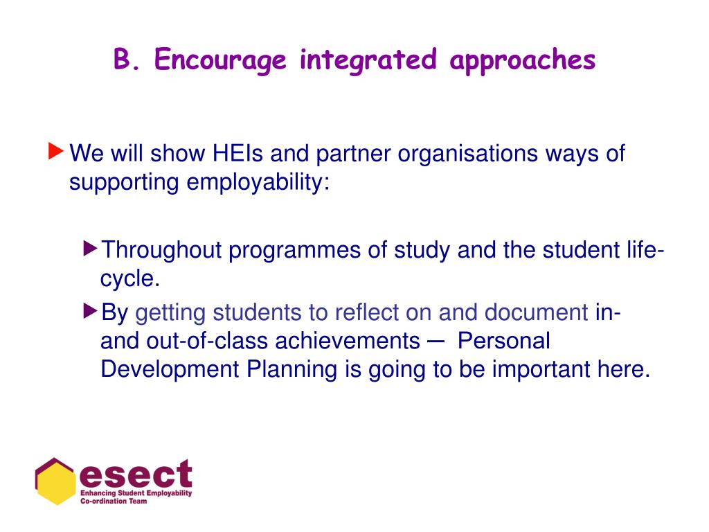 B. Encourage integrated approaches