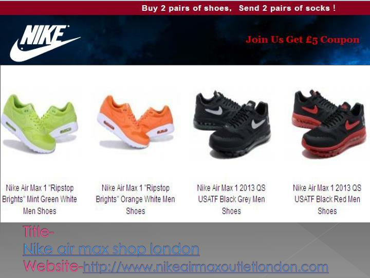 Title nike air max shop london website http www nikeairmaxoutletlondon com2