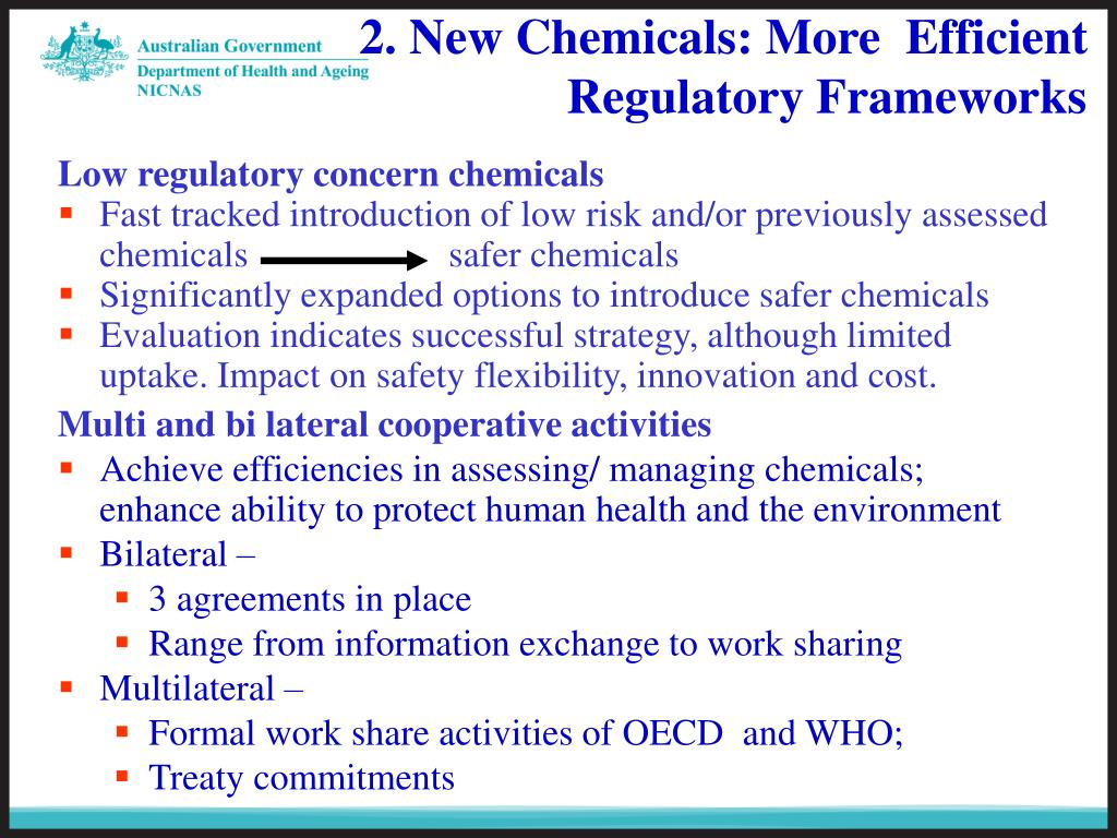 2. New Chemicals: More  Efficient Regulatory Frameworks