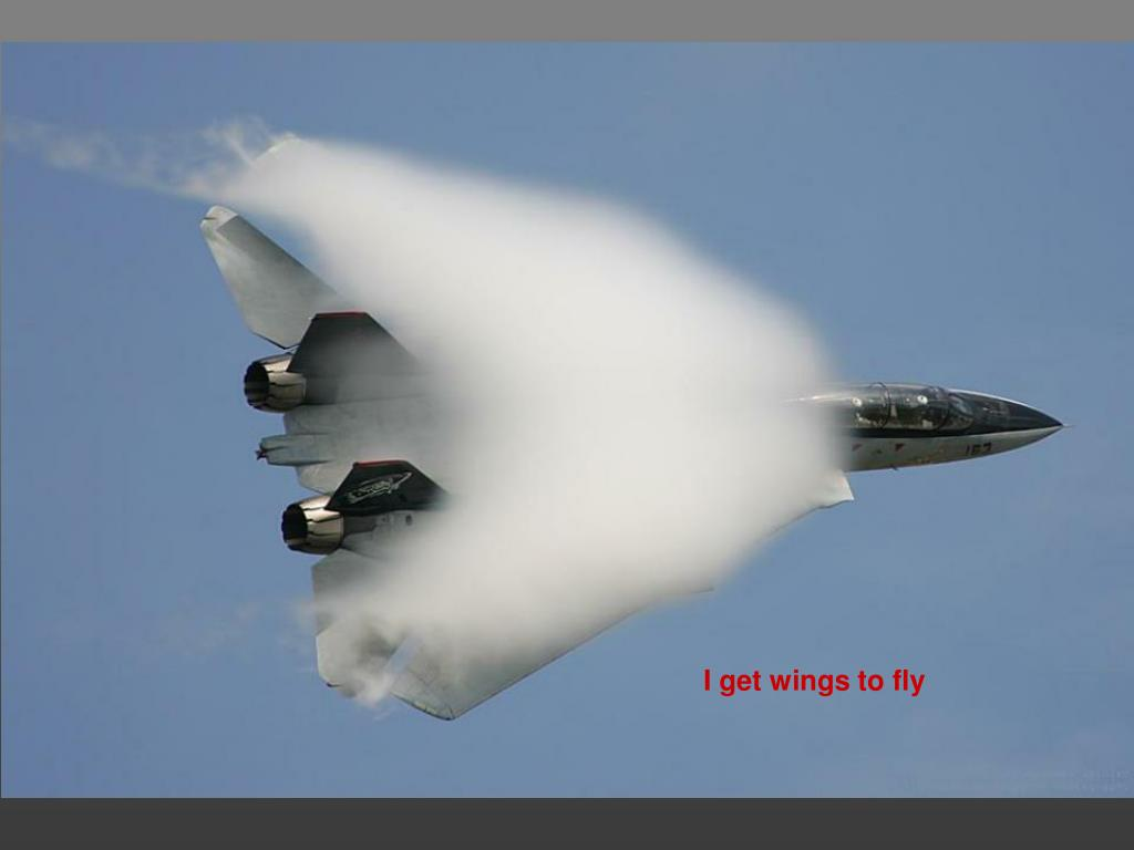 I get wings to fly