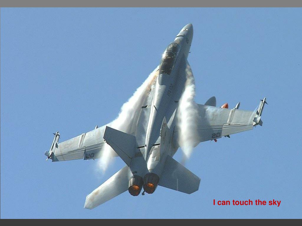 I can touch the sky