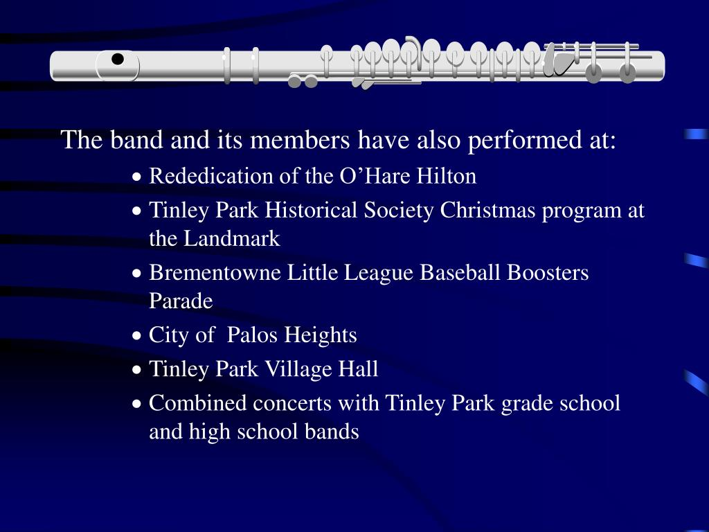 The band and its members have also performed at: