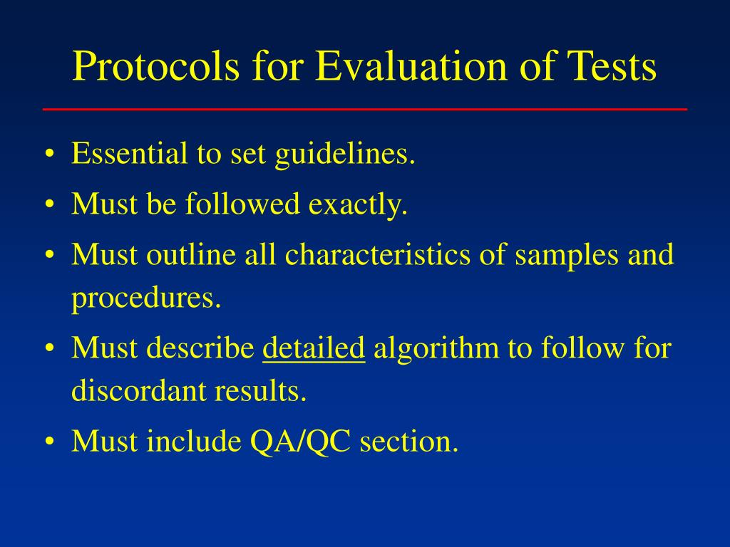 Protocols for Evaluation of Tests