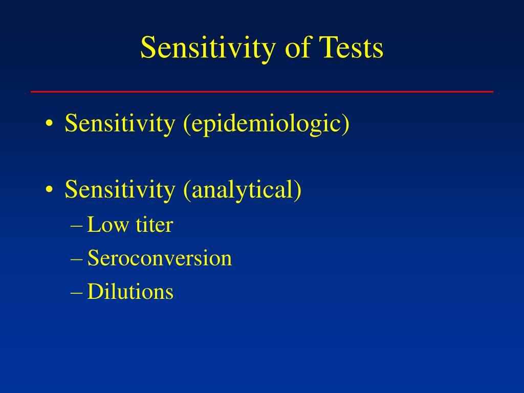 Sensitivity of Tests