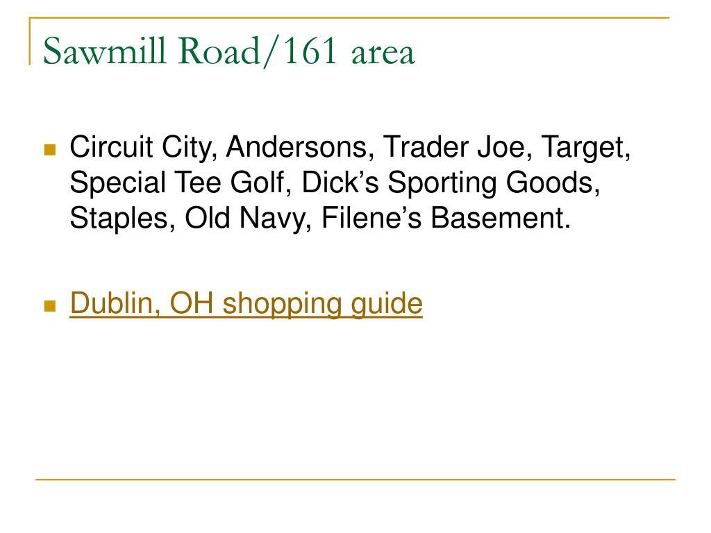 Sawmill Road/161 area