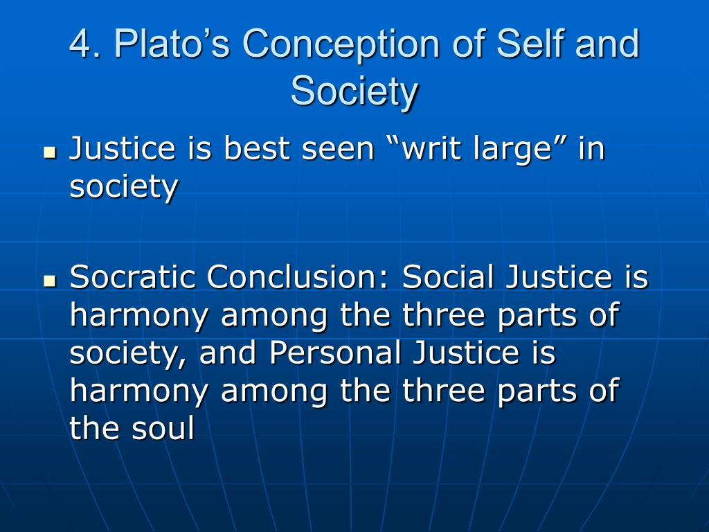 4. Plato's Conception of Self and Society