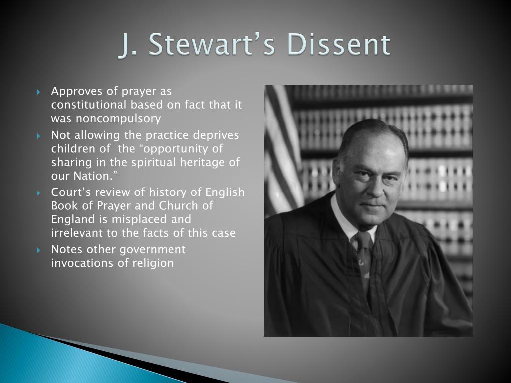 J. Stewart's Dissent