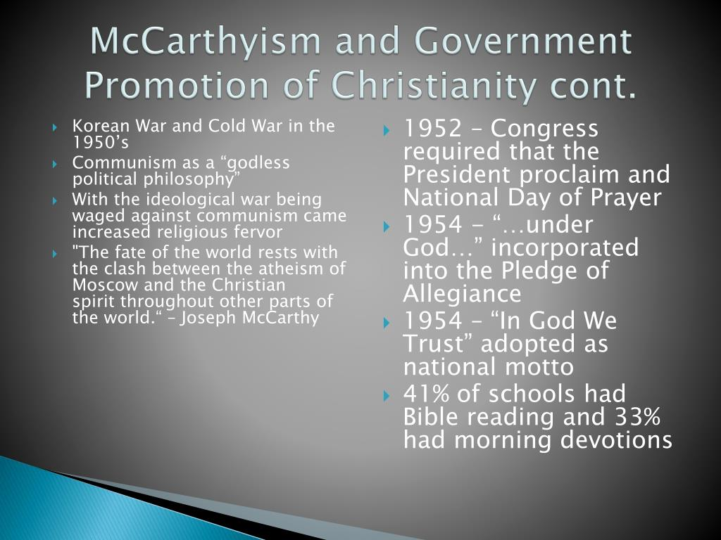 McCarthyism and Government Promotion of Christianity cont.
