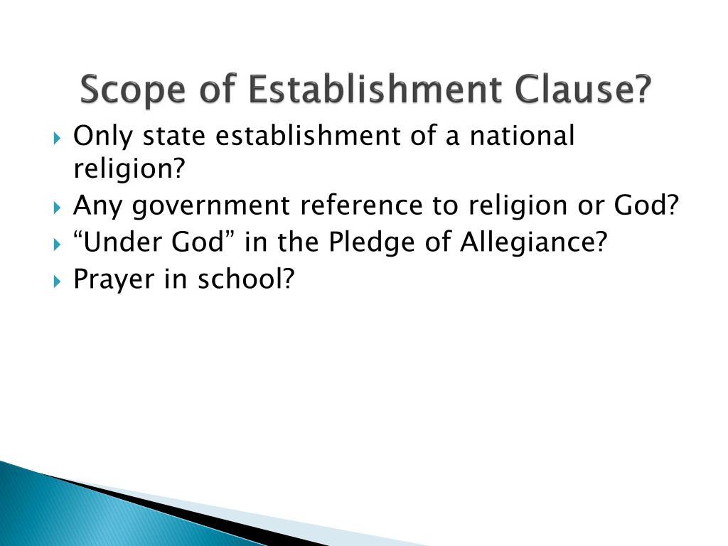 Scope of Establishment Clause?
