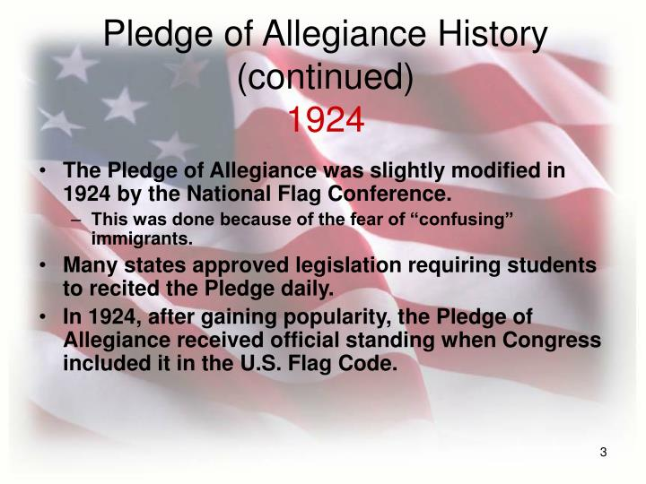 Pledge of allegiance history continued 1924