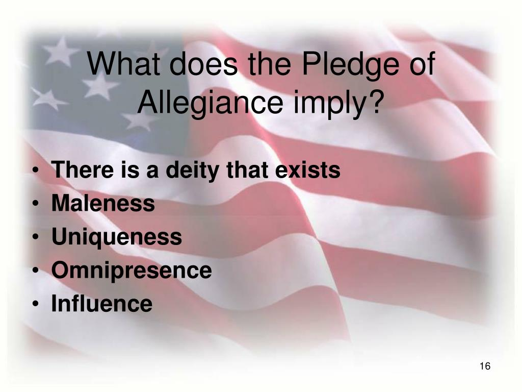 What does the Pledge of Allegiance imply?