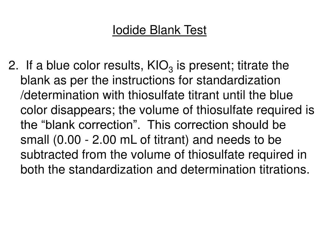 Iodide Blank Test