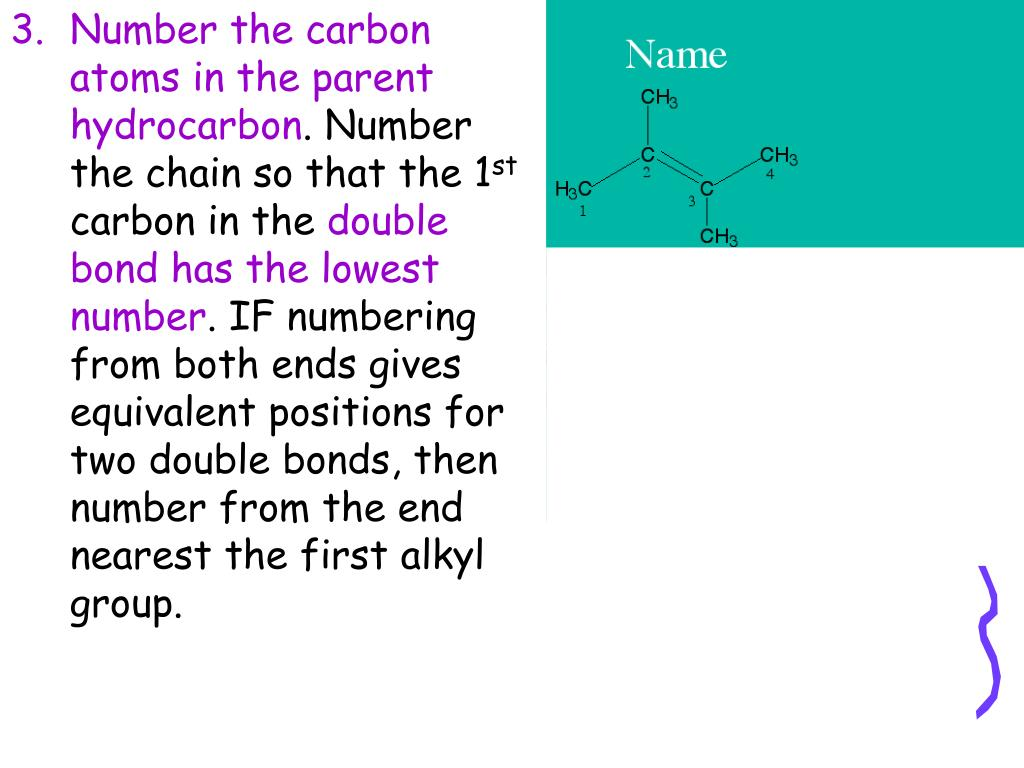 Number the carbon atoms in the parent hydrocarbon