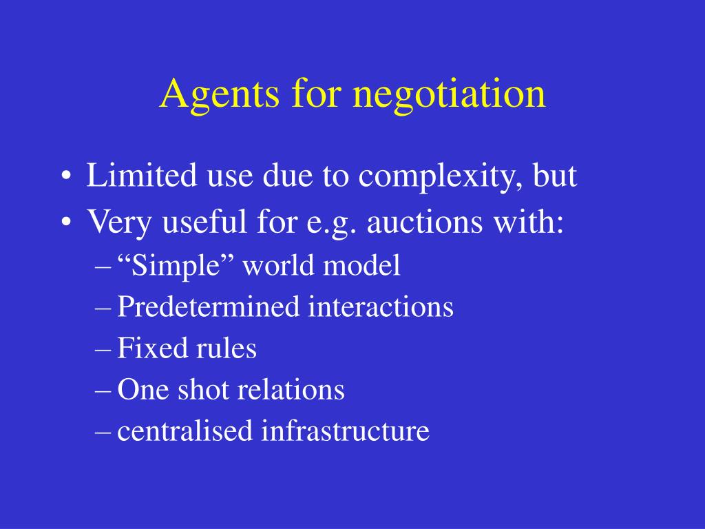 Agents for negotiation