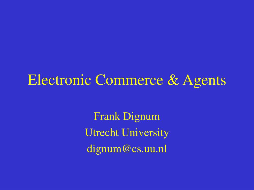 Electronic Commerce & Agents