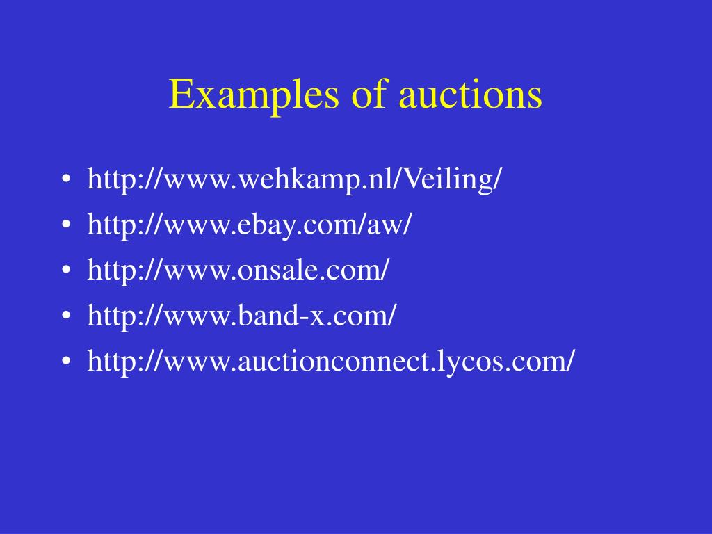 Examples of auctions