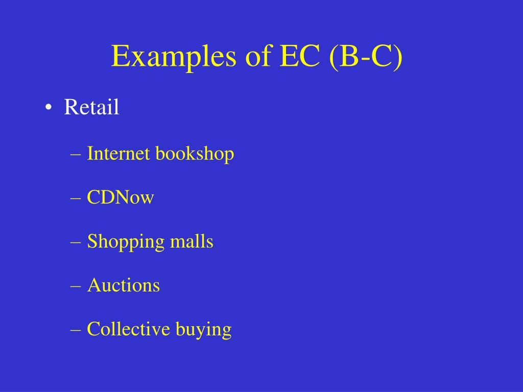 Examples of EC (B-C)